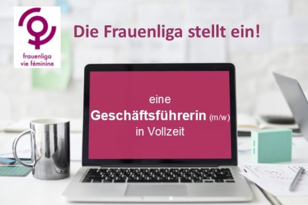 Bild zum Beitrag: Die Frauenliga sucht ein neue Geschäftsfüherin!