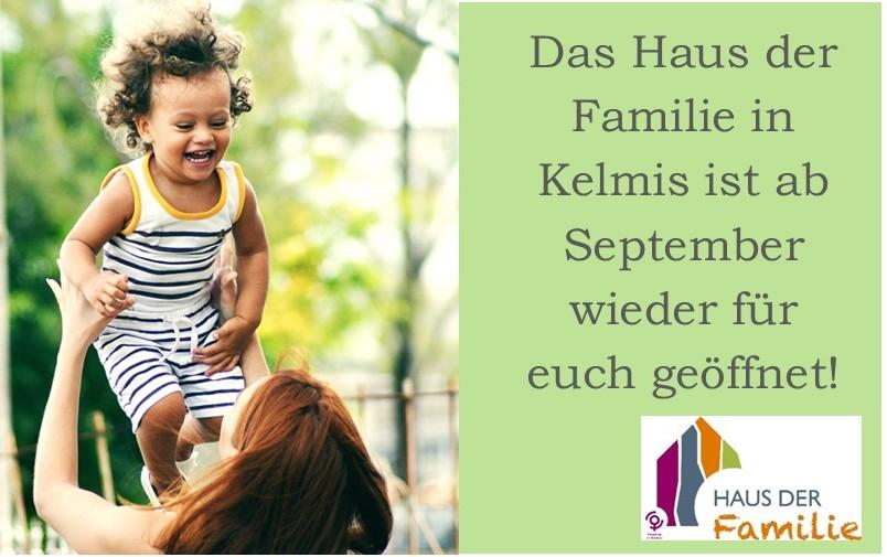 Herzlich willkommen im Haus der Familie Kelmis – wir sind wieder für euch da!